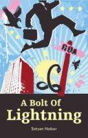 A Bolt of Lightning: Book by Satyen Nabar