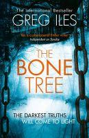 The Bone Tree: Book by Greg Iles