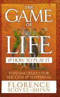 The Game of Life and How to Play it: Book by Florence Scovel Shinn