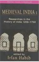 Medieval India: Bk.1: Essays in the History of India, 1200-1750: Book by Irfan Habib
