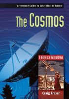 The Cosmos: A Historical Perspective: Book by Craig G. Fraser