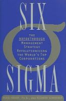 Six SIGMA: The Breakthrough Management Strategy Revolutionizing the World's Top Corporations: Book by Mikel Harry , Richard Schroeder