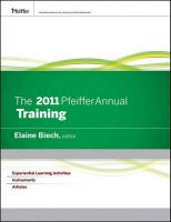 The 2011 Pfeiffer Annual: 2011: v. 1: Training:Book by Author-Elaine Biech