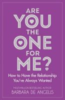Are You The One For Me?: Book by Barbara De Angelis