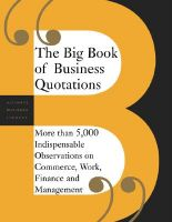 The Big Book of Business Quotations: More Than 5000 Indispensable Observations on the World of Commerce, Work, Finance and Management: Book by Perseus Publishing