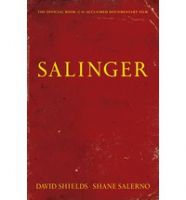 Salinger: Book by David Shields , Shane Salerno