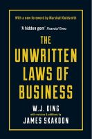 The Unwritten Laws of Business: Book by James G. Skakoon