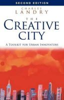 The Creative City: A Toolkit for Urban Innovators: Book by Charles Landry