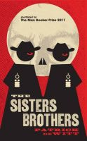 The Sisters Brothers:Book by Author-Patrick deWitt