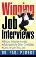 Winning Job Interview : Book by Dr. Paul Powers
