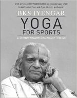YOGA FOR SPORTS: Book by B K S Iyengar