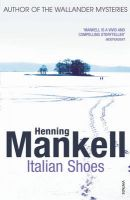 Italian Shoes: Book by Henning Mankell , Laurie Thompson