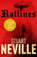 Ratlines: Book by Stuart Neville
