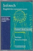 Infotech Audio Cassette: English for Computer Users: Book by Santiago Remacha Esteras