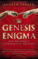 The Genesis Enigma: Book by Dr. Andrew Parker