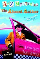 The Case of the Absent Author:Book by Author-Ron Roy , John Steven Gurney