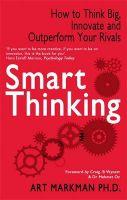 Smart Thinking: Book by Art Markman