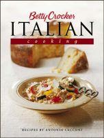 Betty Crocker's Italian Cooking: Book by Betty Crocker
