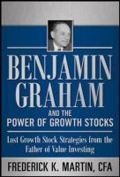 BENJAMIN GRAHAM AND THE  POWER OF GROWTH: Book by MARTIN