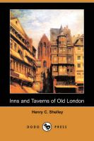 Inns and Taverns of Old London (Dodo Press): Book by Henry C Shelley