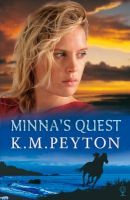 Minnas Quest: Book by K. M. Peyton