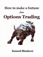 How to Make a Fortune with Options Trading: Book by Samuel Blankson