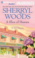 A Slice of Heaven: Book by Sherryl Woods