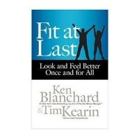 Fit At Last: Book by Ken Blanchard , Tim Kearin