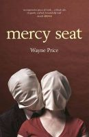 Mercy Seat: Book by Wayne Price