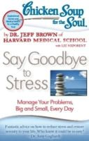 Say Goodbye to Stress: Book by Dr. Jeff Brown