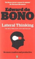 Lateral Thinking: A Textbook of Creativity (English) (Paperback): Book by Edward De Bono