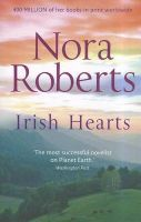 Irish Hearts: Irish Thoroughbred/ Irish Rose: Book by Nora Roberts