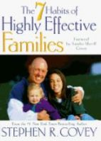 Seven Habits of Highly Effective Families: Book by Stephen R. Covey