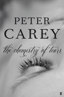 The Chemistry of Tears:Book by Author-Peter Carey
