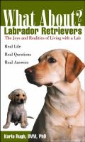 What about Labrador Retrievers?: Book by Karla D. Rugh