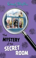 The Mystery Of The Secret Room : No. 3: Book by Enid Blyton