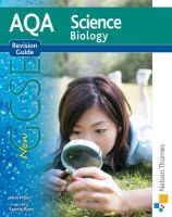 New AQA Science: GCSE Biology Revision Guide