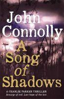 A Song of Shadows: Book by John Connolly