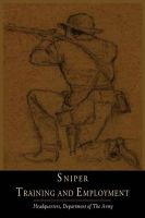 Sniper Training and Employment: Book by U.S. Army