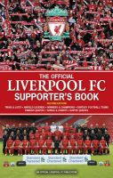 The Official Liverpool FC Supporter's Book: Book by John White