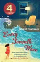 Every Seventh Wave: Book by Daniel Glattauer , Katharina Bielenberg , Jamie Bulloch