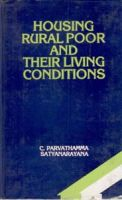 Housing Rural Poor and Their Living Conditins[Hardcover]: Book by C. Parvathamma|Satyanarayana