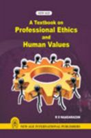 A Textbook on Professional Ethics and Human Values: Book by R.S. Naagarazan