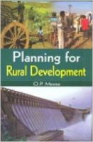 Planning for Rural Development, 295 pp, 2012 (English): Book by O. P. Meena