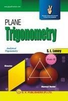 Plane Trigonometry part  -II  : Book by GKP