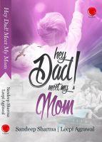 Hey Dad! Meet My Mom: Book by Sandeep Sharma , Leepi Agrawal