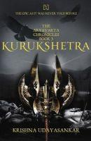 The Aryavarta Chronicles Book 3: KURUKSHETRA: Book by Krishna Udayasankar