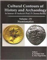 Cultural Contours Of Hist. and Archaeology vol-IV NUMISMATICS (English): Book by Reddy K Krishna Naik