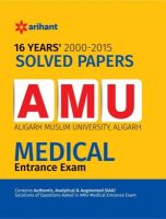 16 Years' Solved Papers AMU Medical Entrance Exam (English) (Paperback): Book by  An editorial team of highly skilled professionals at Arihant, works hand in glove to ensure that the students receive the best and accurate content through our books. From inception till the book comes out from print, the whole team comprising of authors, editors, proofreaders and various other invo... View More An editorial team of highly skilled professionals at Arihant, works hand in glove to ensure that the students receive the best and accurate content through our books. From inception till the book comes out from print, the whole team comprising of authors, editors, proofreaders and various other involved in shaping the book put in their best efforts, knowledge and experience to produce the rigorous content the students receive. Keeping in mind the specific requirements of the students and various examinations, the carefully designed exam oriented and exam ready content comes out only after intensive research and analysis. The experts have adopted whole new style of presenting the content which is easily understandable, leaving behind the old traditional methods which once used to be the most effective. They have been developing the latest content & updates as per the needs and requirements of the students making our books a hallmark for quality and reliability for the past 15 years.