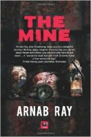 The Mine: Book by Arnab Ray